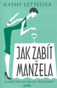 kathy_letteová_jak-zabit-manzela